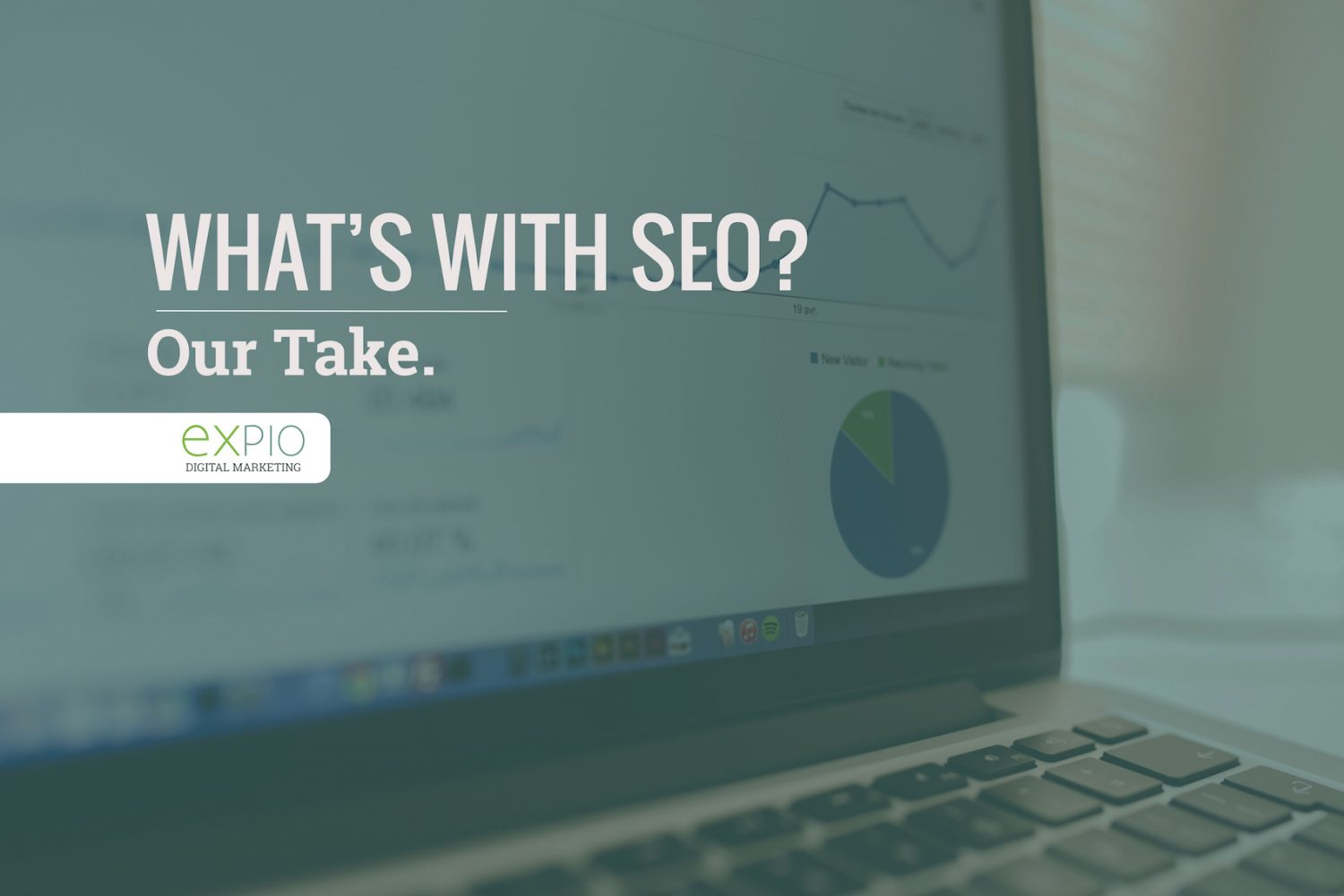 whats with seo expio digital marketing our take